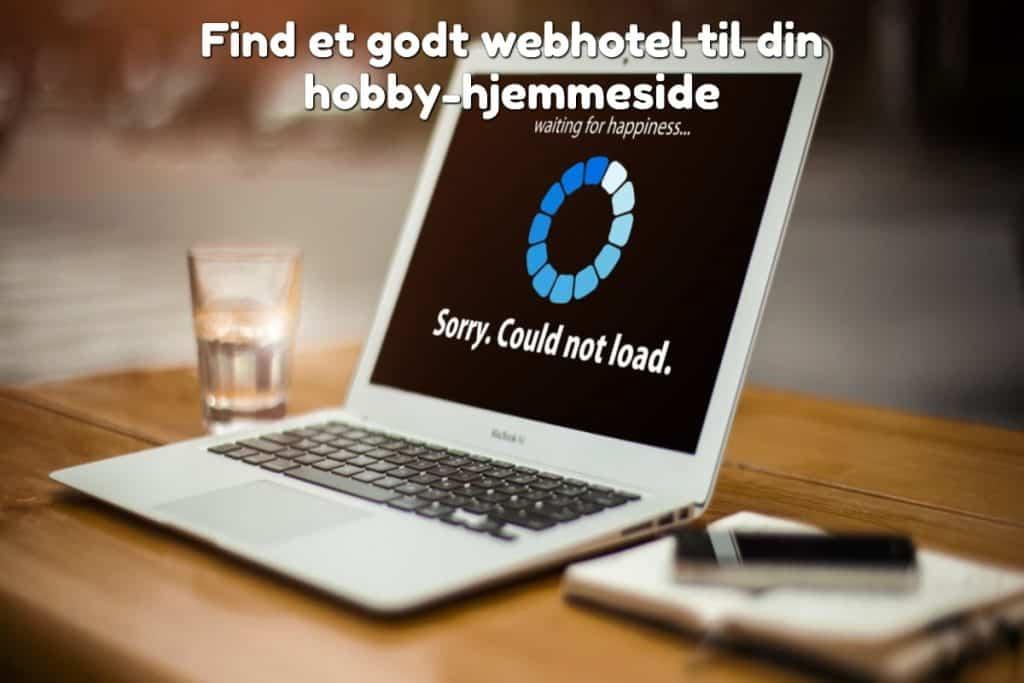Find et godt webhotel til din hobby-hjemmeside
