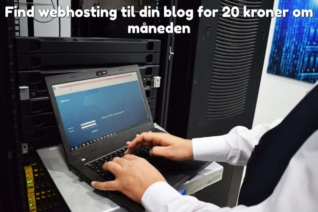 Find webhosting til din blog for 20 kroner om måneden